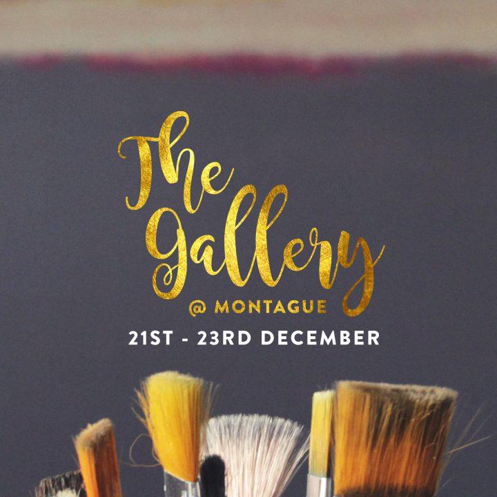 Montague Quarter Gallery